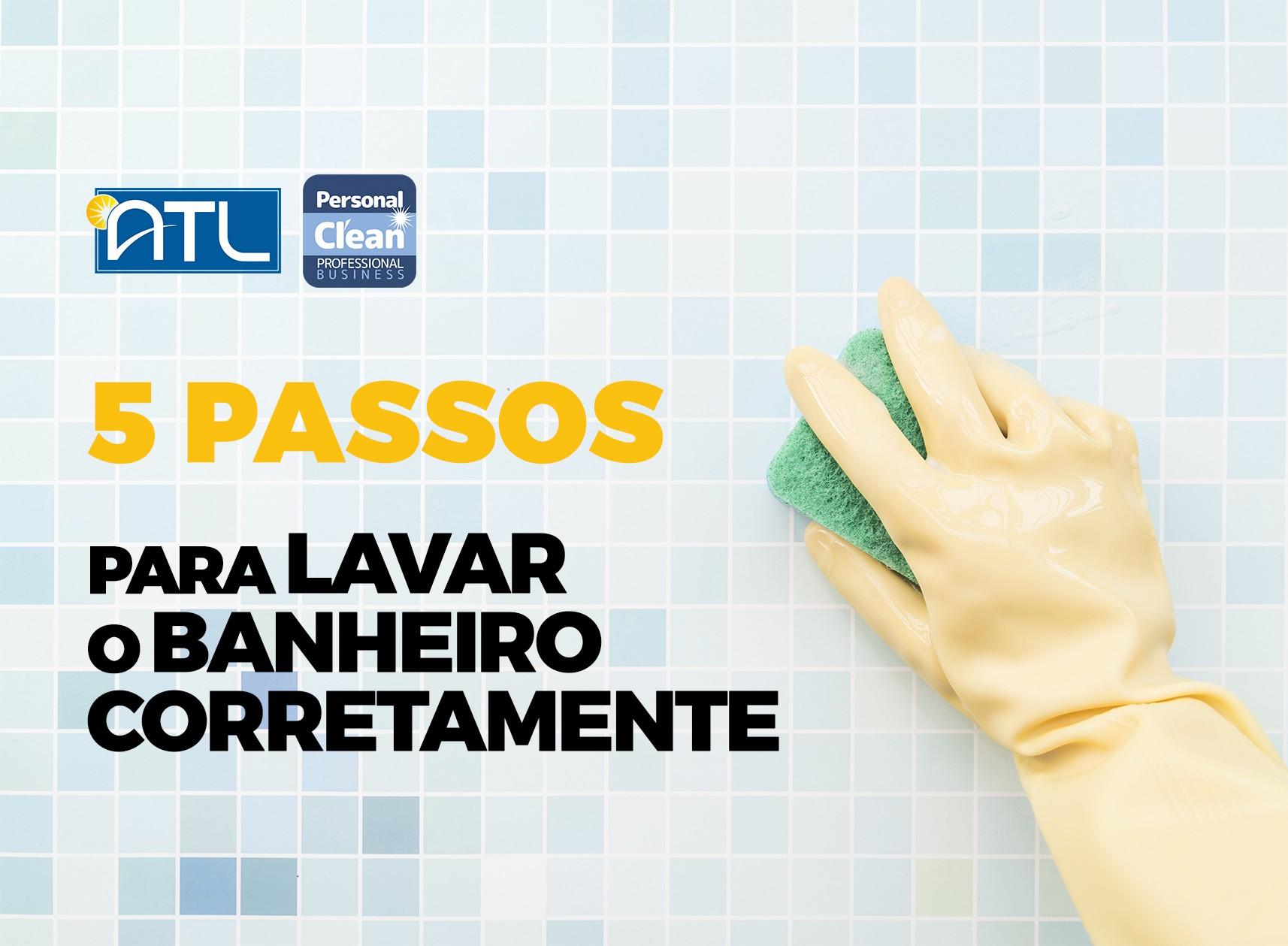 You are currently viewing 5 passos para lavar banheiros
